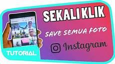 Cara Semua Gambar Instagram Di Pc