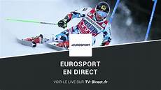 eurosport tv live gratuit eurosport direct regarder eurosport live sur