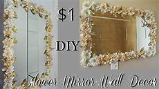Home Decor Ideas Diy by Diy Dollar Tree Flower Mirror Wall Decor Diy Home