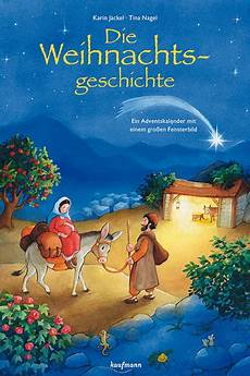 Die Weihnachtsgeschichte - die weihnachtsgeschichte kaufmann verlag