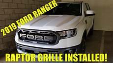 2019 ford ranger raptor grille install
