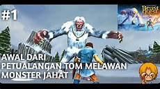 Beast Quest Malvorlagen Indonesia Awal Perjuangan Tom Melawan Jahat Nanook World