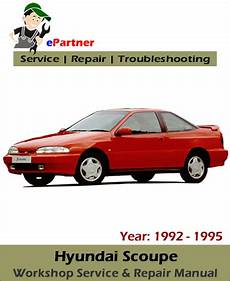 best car repair manuals 1995 hyundai scoupe engine control hyundai scoupe service repair manual 1992 1995 automotive service repair manual