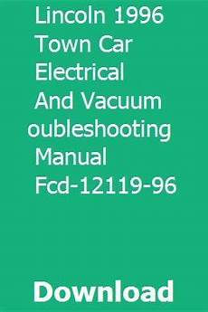 download car manuals pdf free 1990 lincoln town car electronic throttle control lincoln 1996 town car electrical and vacuum troubleshooting manual fcd 12119 96 pdf download