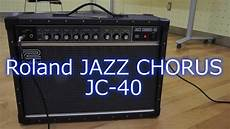 roland jazz chorus 40 review whatcha roland jc 40 jazz chorus review steinberger synapse ss 2f sony α6000 fdr