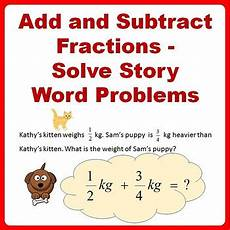 fraction stories worksheets 4109 fractions word problems worksheets add and subtract 4th 5th grade