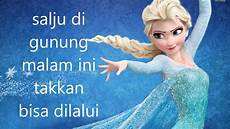 elsa malvorlagen bahasa indonesia disney frozen let it go in bahasa indonesia cover