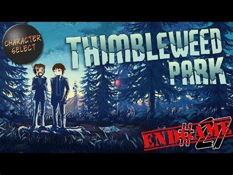 Thimbleweed Park Wake Up Willie PART 1