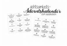 adventskalender sprüche zum ausdrucken achtsamkeits adventskalender zum ausdrucken