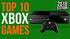 10 best xbox one you can play right now as of 2018