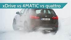 Quattro Vs Xdrive - xdrive vs 4matic vs quattro a moderately epic adventure