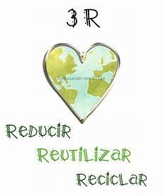 reciclando con reducir reutilizar y reciclar