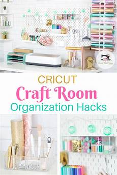 cricut craft and sewing room organization hacks cricut