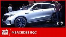 mercedes electrique 2018 2019 mercedes eqc r 233 v 233 lation du premier suv 233 lectrique de la marque