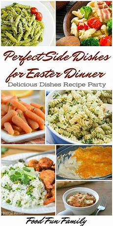 Side Dishes For Easter Dinner Delicious Dishes