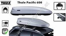dachbox thule pacific 600 aeroskin autodachtraeger at