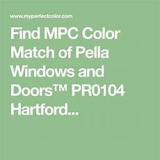 find mpc color match of pella windows and doors pr0104 hartford pella windows pella