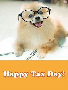 tax day cards 2020 happy tax day greetings 2020 birthday greeting cards by davia free ecards