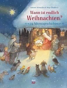 Wann Ist Endlich Weihnachten Antonie Schneider Buch