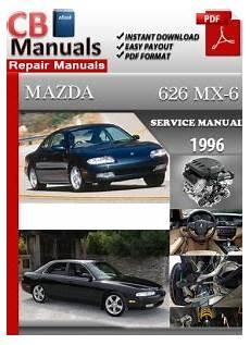 automotive service manuals 1996 mazda mx 6 seat position control mazda 626 mx 6 1996 service repair manual ebooks automotive