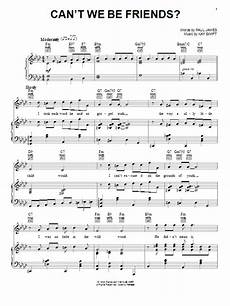 can t we be friends sheet music direct