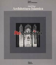 libreria islamica architettura islamica d hoag electa libreria