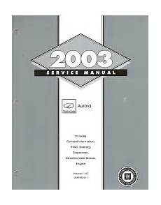 auto repair manual online 2003 oldsmobile aurora parking system 2003 oldsmobile aurora factory service manual