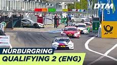 dtm nürburgring 2018 dtm n 252 rburgring 2018 qualifying race 2 re live