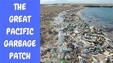 the great pacific garage what is the great pacific garbage patch