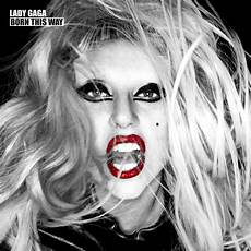 born this way the soundtrack of my gaga born this way