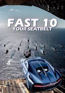 Upping The Ante For Fast Furious 10
