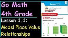 place value relationships 4th grade worksheets 5526 go math 4th grade lesson 1 1 model place value relationships