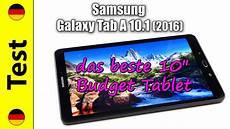 samsung galaxy tab a test samsung galaxy tab a 10 1 2016 test das