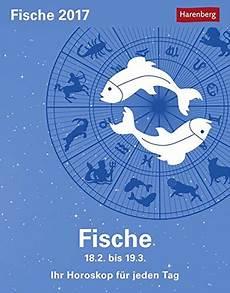 Horoskop Fische 2017 - fische kalender 2017 ihr horoskop f 252 r jeden