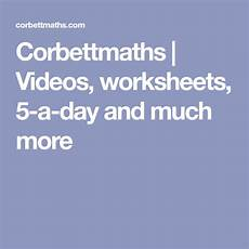 corbettmaths estimation worksheets 8184 corbettmaths worksheets 5 a day and much more math for math resources math