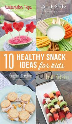 10 healthy snack ideas for