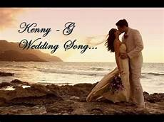 trata de youtube kenny g the wedding song el lo puede t comodo