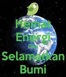 Hemat Energi Dan Selamatkan Bumi Poster Rasta Keep