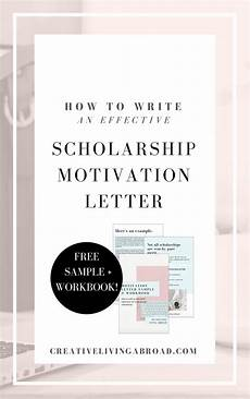 how to write an effective scholarship motivation letter creative living abroad