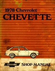 free auto repair manuals 1996 chevrolet caprice parking system chevrolet chevette shop manual 1978 used