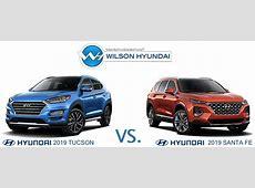 2019 Hyundai Tucson vs. 2019 Hyundai Santa Fe   Wilson