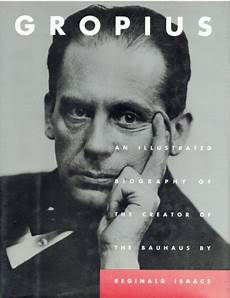 walter gropius visionary founder of the bauhaus pallant