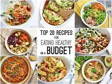 Top 20 Recipes For Healthy On A Budget Budget Bytes
