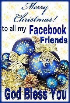 god bless you facebook friends merry christmas pictures photos and images for facebook