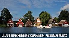 Urlaub In Mecklenburg Vorpommern Ferienpark M 220 Ritz