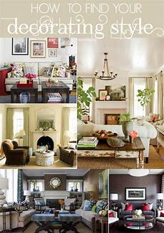 decor your home how to decorate series finding your decorating style