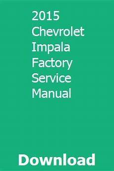 car repair manual download 2002 chevrolet silverado 2500 electronic throttle control 2015 chevrolet impala factory service manual with images repair manuals chevrolet