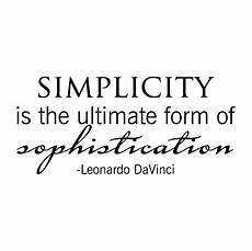 simplicity is sophistication tupelo wall quotes decal