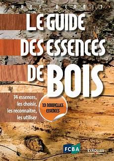 le guide des essences de bois by carrascosa francine issuu
