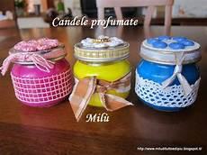 candele in casa mil 249 di tutto e di pi 249 candele profumate fatte in casa